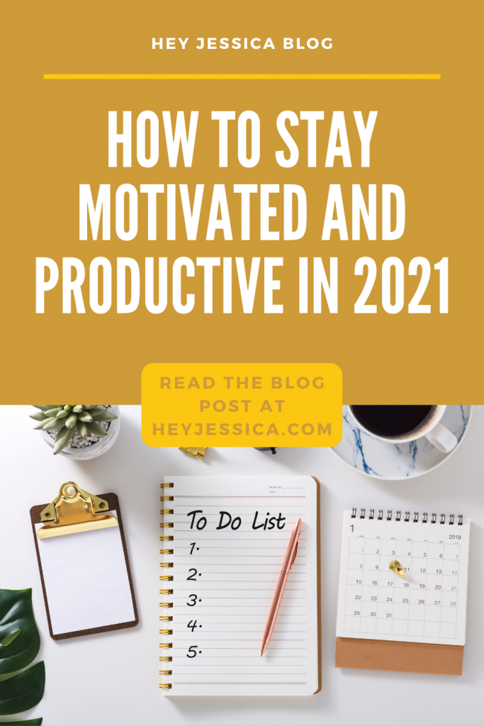 How to stay motivated and productive in 2021
