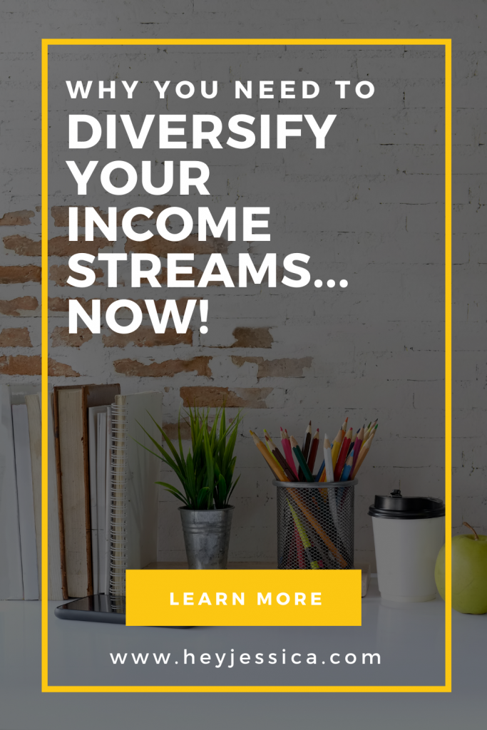 Diversify your income streams