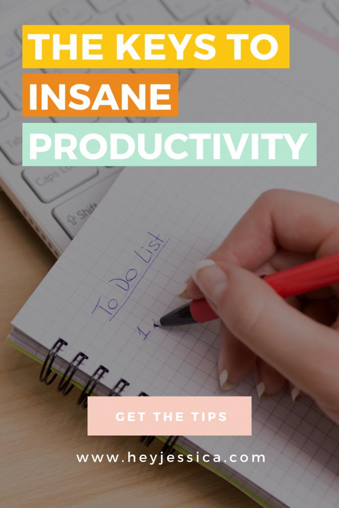 keys to insane productivity