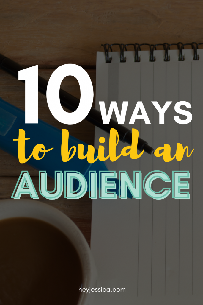 10 ways to build an audience
