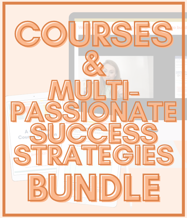Courses and multipassionate success strategies