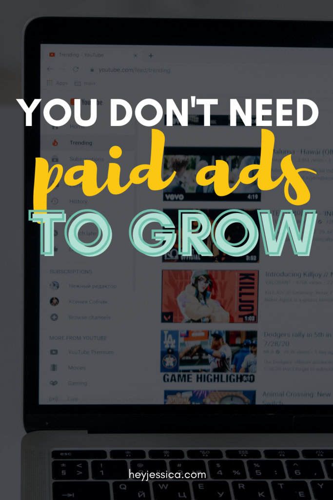 You do not need paid advertising to grow