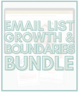 Email list growth and Boundaries Bundle