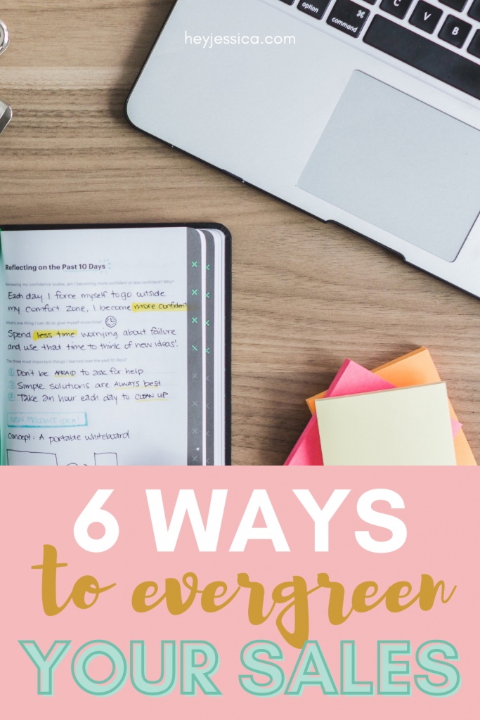 Ways to Evergreen Your Sales