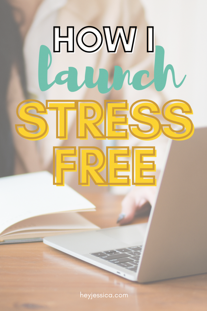 How I launch stress free